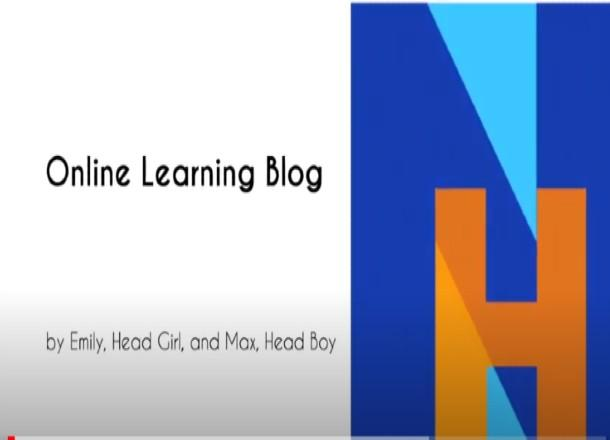 Online Learning Blog with our Head Boy & Girl